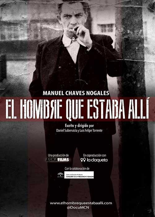 Manuel Chaves Nogales: El hombre que estaba allí